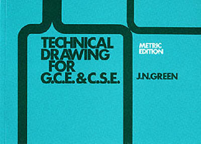 Technical Drawing GCE and CSE by