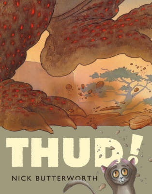 Thud! by Nick Butterworth