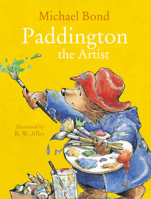 Paddington the Artist by Michael Bond