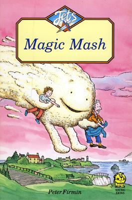 Magic Mash by Peter Firmin