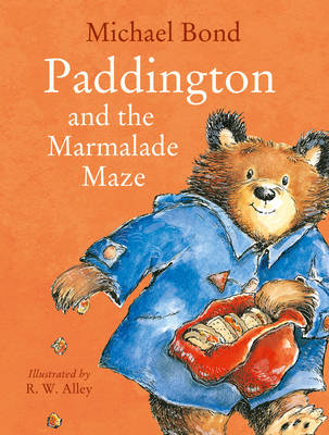 Paddington and the Marmalade Maze by Michael Bond