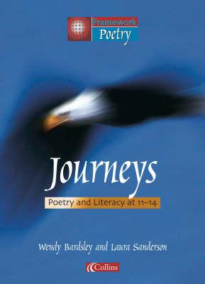Framework Poetry Journeys by Wendy Bardsley, Laura Sanderson