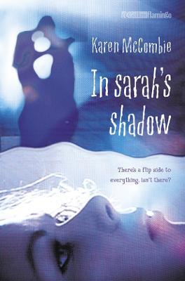 In Sarah's Shadow by Karen McCombie