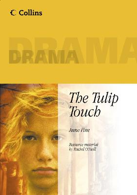 The Tulip Touch by Anne Fine, Rachel O'Neill