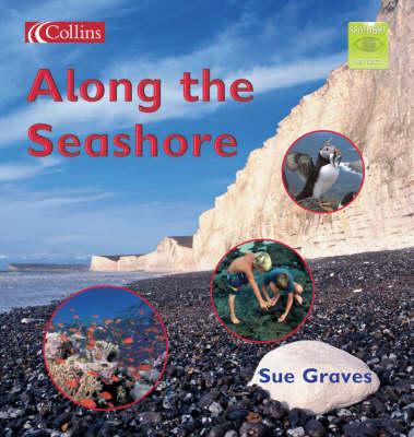 Along the Seashore by Sue Graves