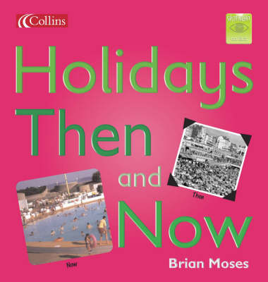Holidays Then and Now by Brian Moses