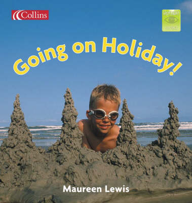 Going on a Holiday! by Maureen Lewis