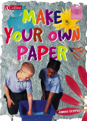 Make Your Own Paper by James Graves