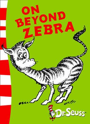 On Beyond Zebra Yellow Back Book by Dr. Seuss