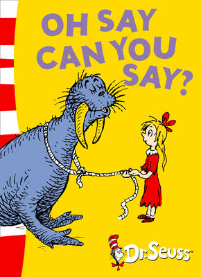 Oh Say Can You Say? Green Back Book by Dr. Seuss