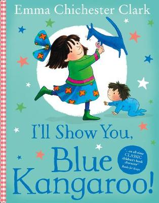 I'll Show You, Blue Kangaroo by Emma Chichester Clark