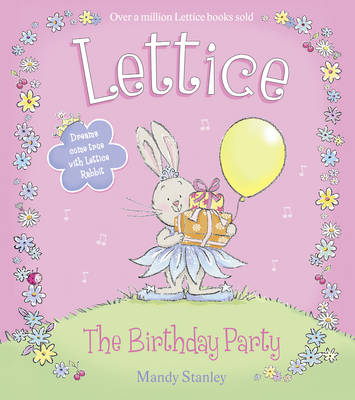 LETTICE - THE BIRTHDAY PARTY by Mandy Stanley
