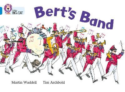 Bert's Band Band 04/Blue by Martin Waddell