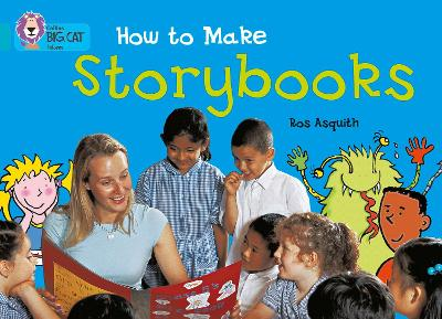 How to Make a Storybook Band 07/Turquoise by Ros Asquith