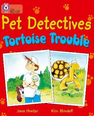 Pet Detectives: Tortoise Trouble Band 08/Purple by Jana Hunter