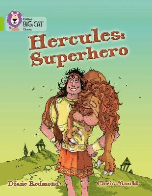 Hercules: Superhero Band 11/Lime by Collins Educational, Diana Redmond, Chris Mould