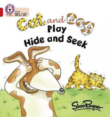 Cat and Dog Play Hide and Seek Band 02a/Red a by Shoo Rayner