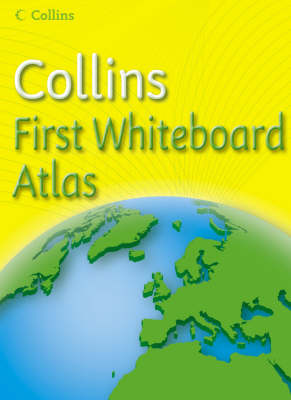 Collins First Whiteboard Atlas by Simon Catling