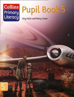 Pupil Book 5 by Kay Hiatt, Mary Green
