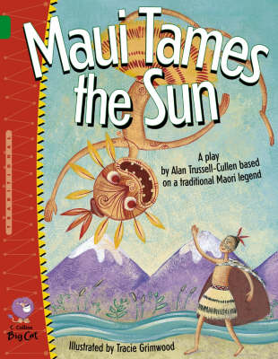 Maui Tames the Sun Band 15/Emerald by Alan Trussell-Cullen