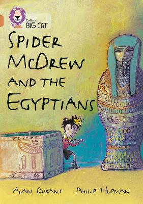 Spider McDrew and the Egyptians Band 12/Copper by Alan Durant