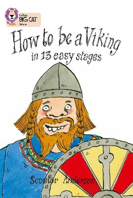 How to Be a Viking Band 12/Copper by Scoular Anderson