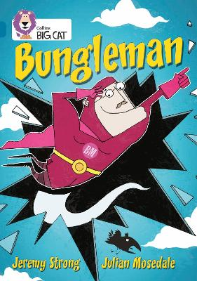 Bungleman Band 13/Topaz by Jeremy Strong