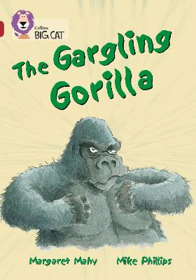 The Gargling Gorilla Band 14/Ruby by Margaret Mahy