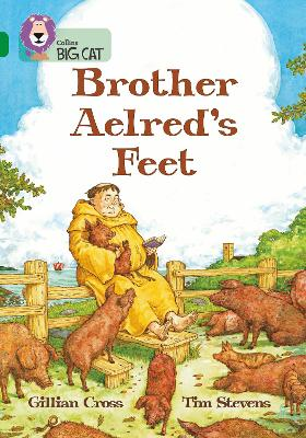 Brother Aelred's Feet Band 15/Emerald by Gillian Cross