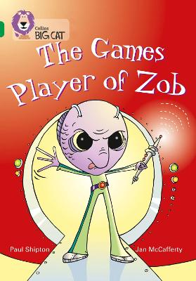 The Games Player of Zob Band 15/Emerald by Paul Shipton