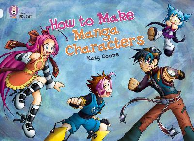 How To Make Manga Characters Band 17/Diamond by Katy Coope