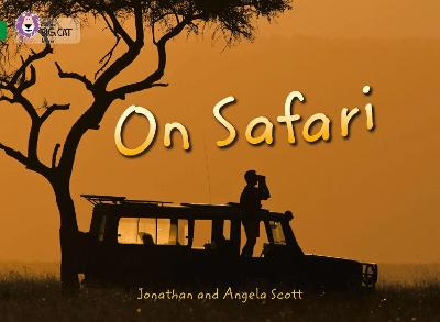 On Safari Band 15/Emerald by Johnathan Scott, Angela Scott