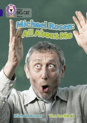 Michael Rosen: All About Me Band 16/Sapphire by Michael Rosen