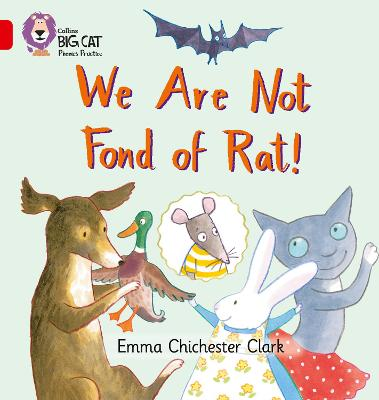 We Are Not Fond of Rat Band 02b/Red B by Emma Chichester Clark