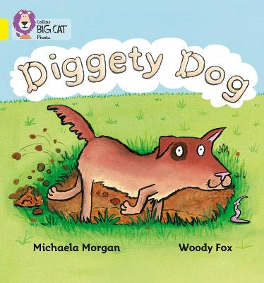 Diggety Dog Band 03/Yellow by Michaela Morgan
