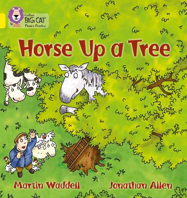 Horse up a Tree Band 03/Yellow by Martin Waddell