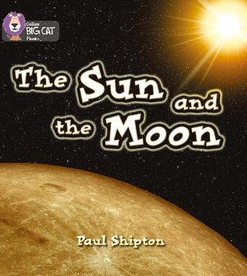 The Sun and the Moon Band 03/Yellow by Paul Shipton