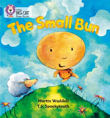 The Small Bun Band 04/Blue by Martin Waddell