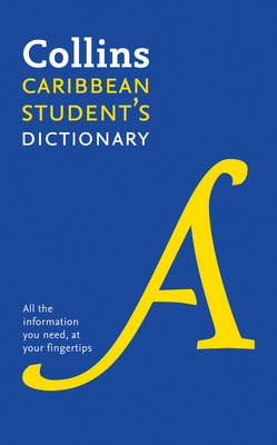 Collins Student's Dictionary for the Caribbean Plus Unique Survival Guide by Collins Dictionaries