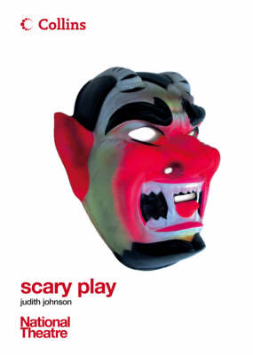 Scary Play by Judith Johnson