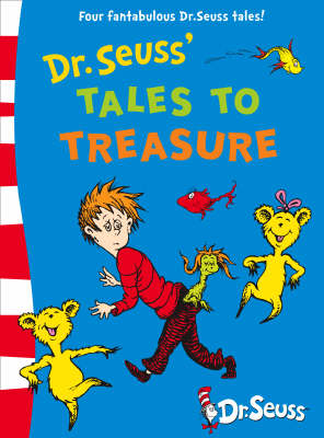 Dr. Seuss' Tales to Treasure by Dr. Seuss