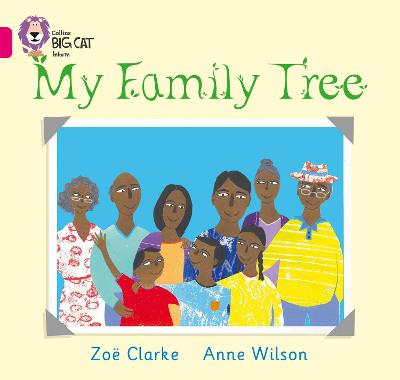 My Family Tree Band 01a/Pink a by Zoe Clarke, Anne Wilson