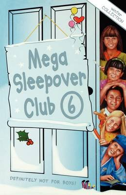 Mega Sleepover 6 Winter Collection by Sue Mongredien, Fiona Cummings