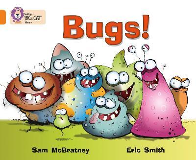 Bugs! Band 06/Orange by Sam McBratney, Eric Smith