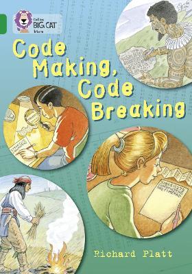 Code Making, Code Breaking Band 15/Emerald by Richard Platt