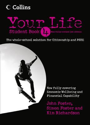 Your Life Student by John Foster, Simon Foster, Kim Richardson