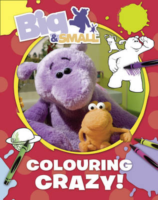 Big & Small Colouring Book by