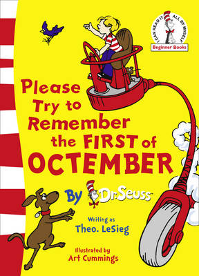 Please Try To Remember the First of Octember by Dr. Seuss