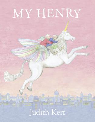 My Henry by Judith Kerr