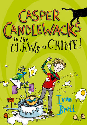 Casper Candlewacks in the Claws of Crime! by Ivan Brett
